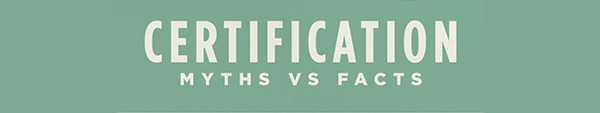 Certification Myths vs Facts